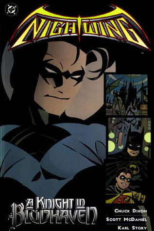 Nightwing, Vol. 1 by Chuck Dixon