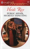 Public Affair, Secretly Expecting (Harlequin Presents #2906)