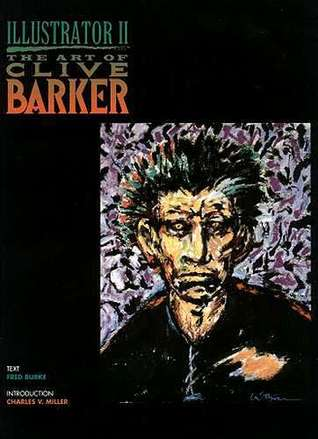 Illustrator II: The Art of Clive Barker