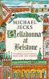 Belladonna at Belstone (Knights Templar, #8)