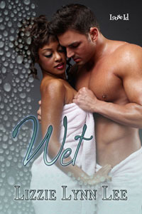 Wet by Lizzie Lynn Lee