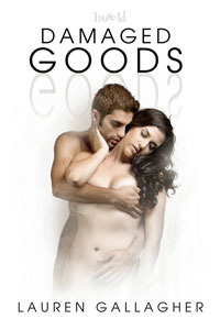 Damaged Goods by Lauren Gallagher