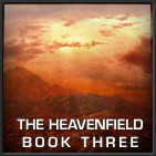 The Heavenfield (Book 3)
