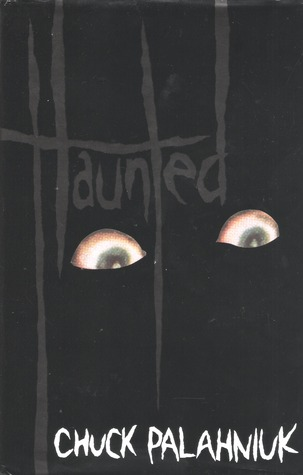 Haunted by Chuck Palahniuk
