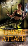 Under Attack (Underworld Detection Agency, #2)