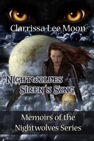 Nightwolves Siren's Song by Clarrissa Lee Moon