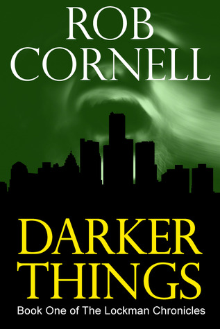 Darker Things by Rob Cornell
