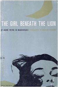 The Girl Beneath the Lion by André Pieyre de Mandiargues