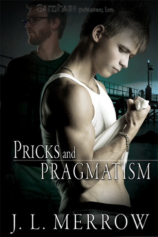 Pricks and Pragmatism