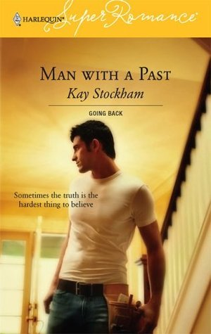 Man With a Past (Going Back) (Harlequin Superromance #1347)