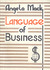 The Language of Business (+ 3 Cassettes)