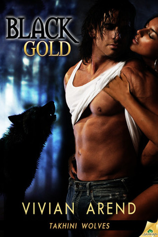 Black Gold by Vivian Arend