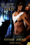 Black Gold (Takhini Wolves, #1)