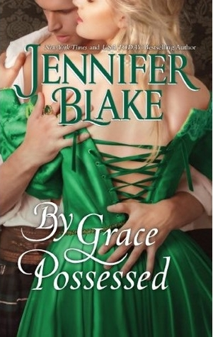 By Grace Possessed by Jennifer Blake