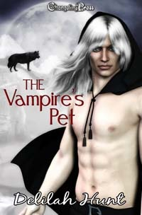 The Vampire's Pet by Delilah Hunt