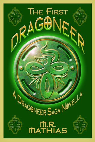 The First Dragoneer (The Dragoneers Saga, #0)