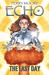 Echo: The Last Day (Echo, #6)