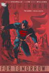 Superman: For Tomorrow, Vol. 1