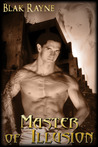 Master Of Illusion (Benevolence, #1)