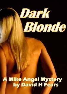 Dark Blonde by David H.  Fears