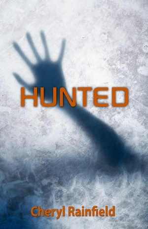 Hunted by Cheryl Rainfield