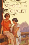 The School at the Chalet by Elinor M. Brent-Dyer