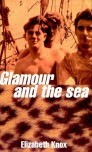 Glamour And The Sea