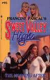 The Morning After (Sweet Valley High, #95)