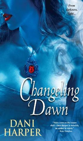 Changeling Dawn (Changeling, #3)