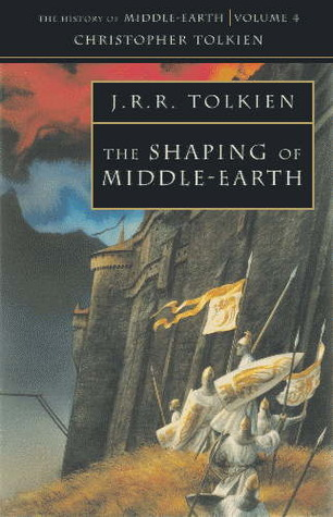 The Shaping of Middle-Earth by J.R.R. Tolkien