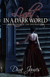 Light in a Dark World: Legends of the Destrati