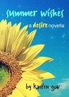 Summer Wishes (Desire, #1.5)