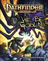 Pathfinder Module: We Be Goblins!