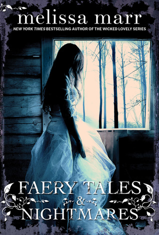 Faery Tales & Nightmares Melissa Marr epub download and pdf download
