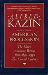An American Procession by Alfred Kazin