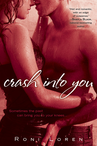 Crash Into You by Roni Loren