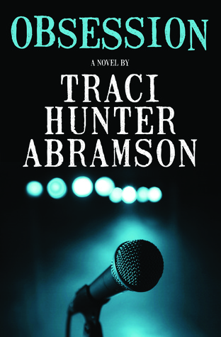 Obsession by Traci Hunter Abramson