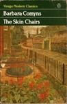 The Skin Chairs (Virago Modern Classics)