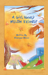 A Girl Named Willow Krimble by Giuseppe Bianco