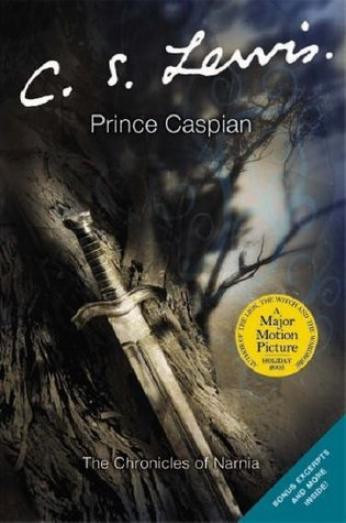Prince Caspian: The Return to Narnia (Chronicles of Narnia, #4)