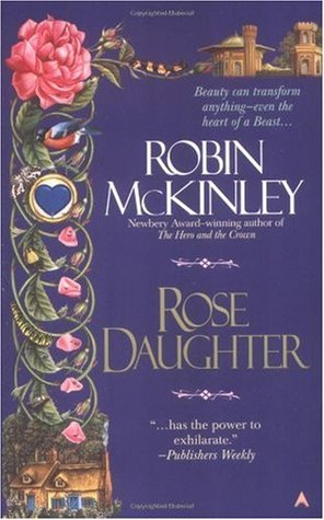 Rose Daughter (Folktales #2)