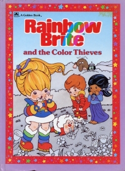 Rainbow Brite and the Color Thieves
