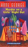 Murder on a Girls' Night Out (Southern Sisters Mystery, #1)