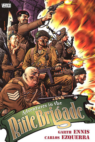 Adventures in the Rifle Brigade by Garth Ennis