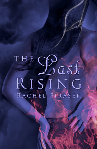 The Last Rising by Rachel Firasek