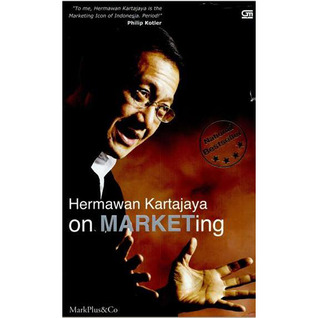 Hermawan Kartajaya On Marketing