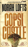Copsi Castle by Juliet Astley