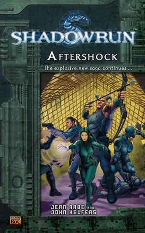 Shadowrun: Aftershock (Shadowrun, #5)