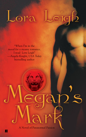 Megan's Mark by Lora Leigh