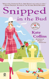 Snipped in the Bud (A Flower Shop Mystery, #4)